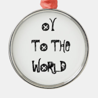 HOLIDAY ORNAMENT OY TO THE WORLD