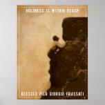 Holiness - Blessed Pier Giorgio Frassati Poster