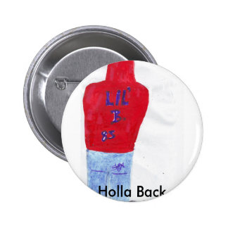 Holla Back- Lil B -button