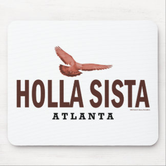Holla Sista Mouse Pads