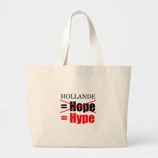 Hollande Not Hope  = Hype !!!!!!!!!!! Jumbo Tote Bag