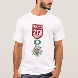 Hollande Record Legions d'Honneur T-Shirt