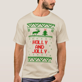 Holly and Jolly Ugly Christmas Sweater T Shirt