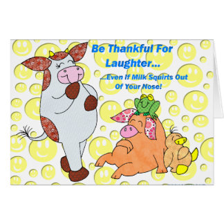 Holly Cow Thankful For Laughter Greeting Card