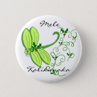 Holly dragonfly, Mele, Kalikimaka button