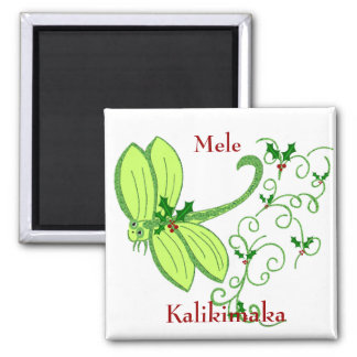 Holly dragonfly, Mele, Kalikimaka magnet