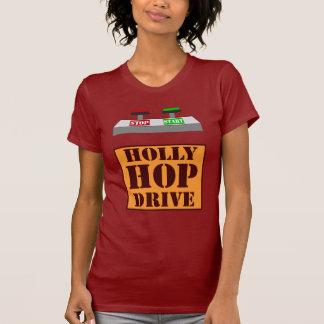 Holly Hop Drive Tee Shirts