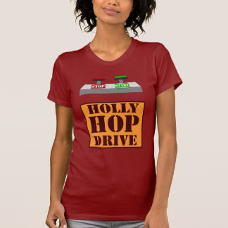 Holly Hop Drive Shirt
