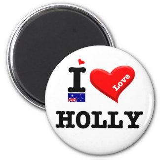 HOLLY - I Love 6 Cm Round Magnet