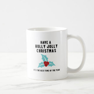 Holly Jolly Christmas   Blue Basic White Mug