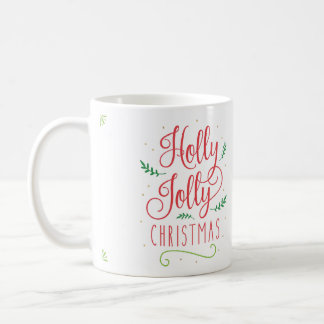 """Holly Jolly Christmas"" Coffee Mug"