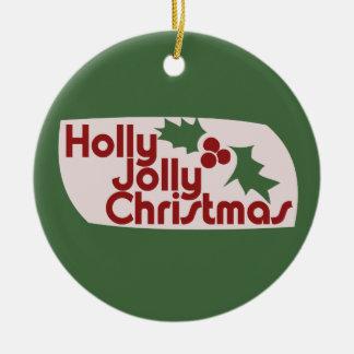 Holly Jolly Christmas Christmas Tree Ornaments