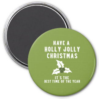 Holly Jolly Christmas   Green 7.5 Cm Round Magnet