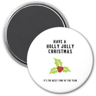 Holly Jolly Christmas   Green Design 7.5 Cm Round Magnet