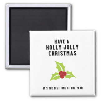 Holly Jolly Christmas   Green Square Magnet
