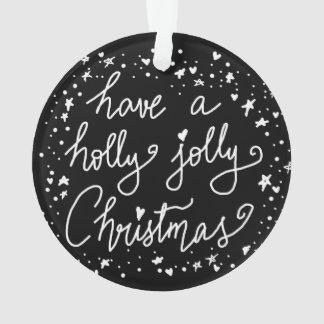 Holly Jolly Christmas Handwritten Typography Black Ornament