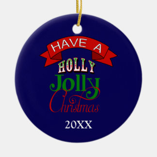 Holly Jolly Christmas Ornament