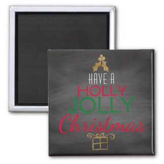 Holly Jolly Christmas Rustic Chalkboard Red Green Magnet