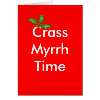 holly_leaf, Crass Myrrh Time Card