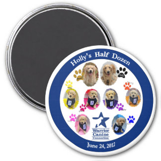 Holly's Half Dozen Magnet