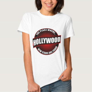Hollywood - The Place Where... New Stars Are Found Tee Shirt