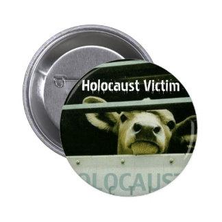 Holocaust Victim 6 Cm Round Badge