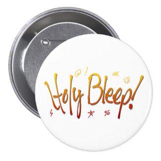 Holy Bleep! 3 Inch Round Button