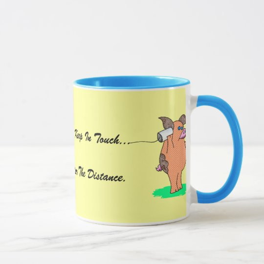 """Holy Cow, """"Friends Keep In Touch"""" Mug"""