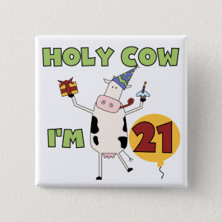 Holy Cow I'm 21 Birthday Tshirts and Gifts 15 Cm Square Badge