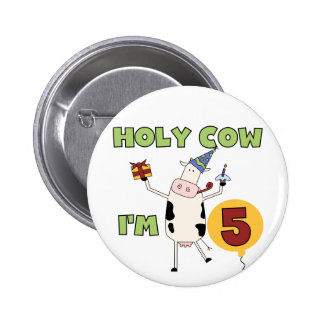 Holy Cow I'm 5 Birthday Tshirts and Gifts 6 Cm Round Badge