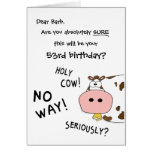 """Holy Cow! This is your """"any year here"""" birthday? Greeting Card"""
