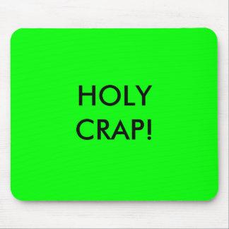 HOLY CRAP! MOUSE MAT