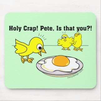 Holy Crap! Pete, is that you? Mouse Mat