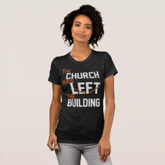 Holy Discontent Church Left Building - Womens T-Shirt