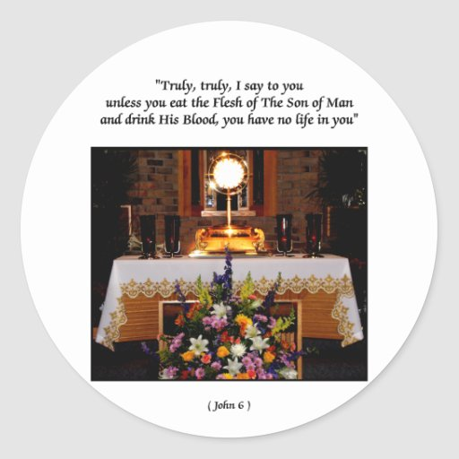 Holy Eucharist / The Blessed Sacrament Stickers