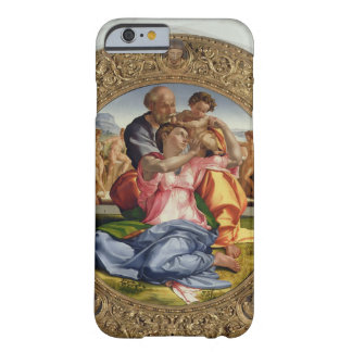 Holy Family with St. John (Doni Tondo), 1504-05 (o Barely There iPhone 6 Case