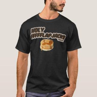 Holy Flapjacks! T-Shirt
