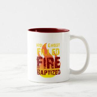 Holy Ghost Filled Fire Baptized Coffee Mug