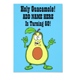 Holy Guacamole Someone Is Turning 60 Avocado Card