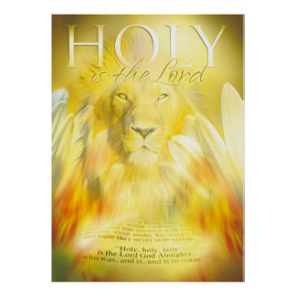 HOLY IS THE LORD - Christian art poster