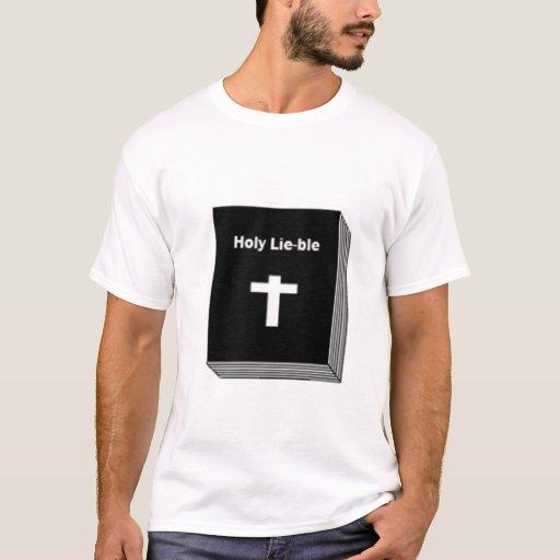 Holy Lie-ble T-Shirt
