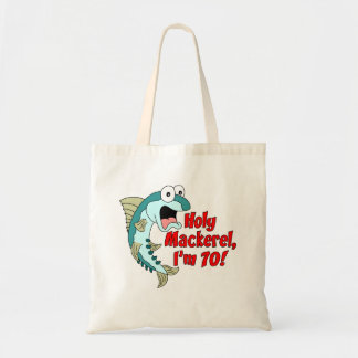 Holy Mackerel I'm 70 Tote Bag