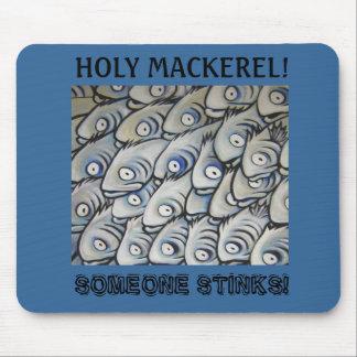 Holy Mackerel! Someone Stinks! Mouse Pad