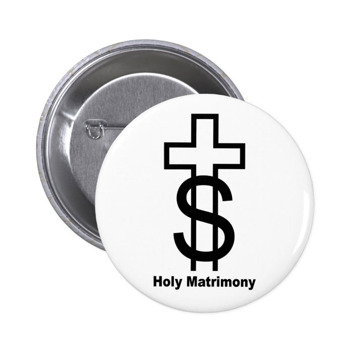 Holy Matrimony(black) 6 Cm Round Badge