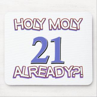 Holy Moly 21 already birthday Design Mousepad