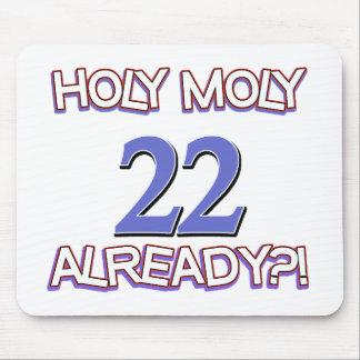 Holy Moly 22 already birthday Design Mouse Pad