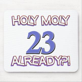 Holy Moly 23 already birthday Design Mousepads