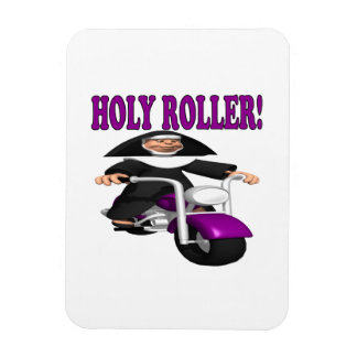 Holy Roller Magnet