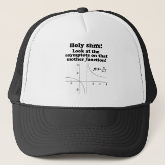 'Holy Shift! Look at the asymptote Math Apparel Trucker Hat
