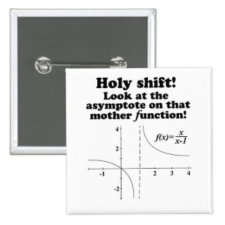 Holy Shift! Look at the asymptote Math Button